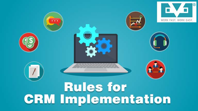 Follow These Rules Before Implementing The CRM Software