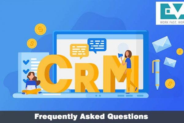 Some Frequently Asked Questions About CRM Software