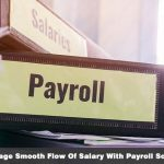 Encourage Smooth Flow Of Salary With Payroll Software.